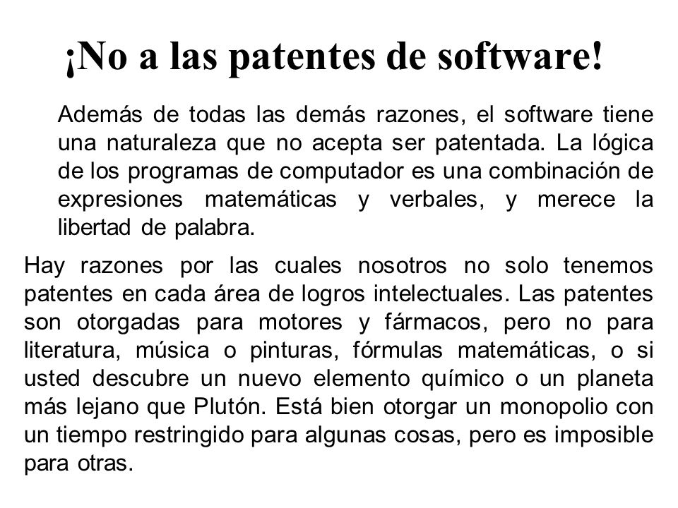 ¡No a las patentes de software.