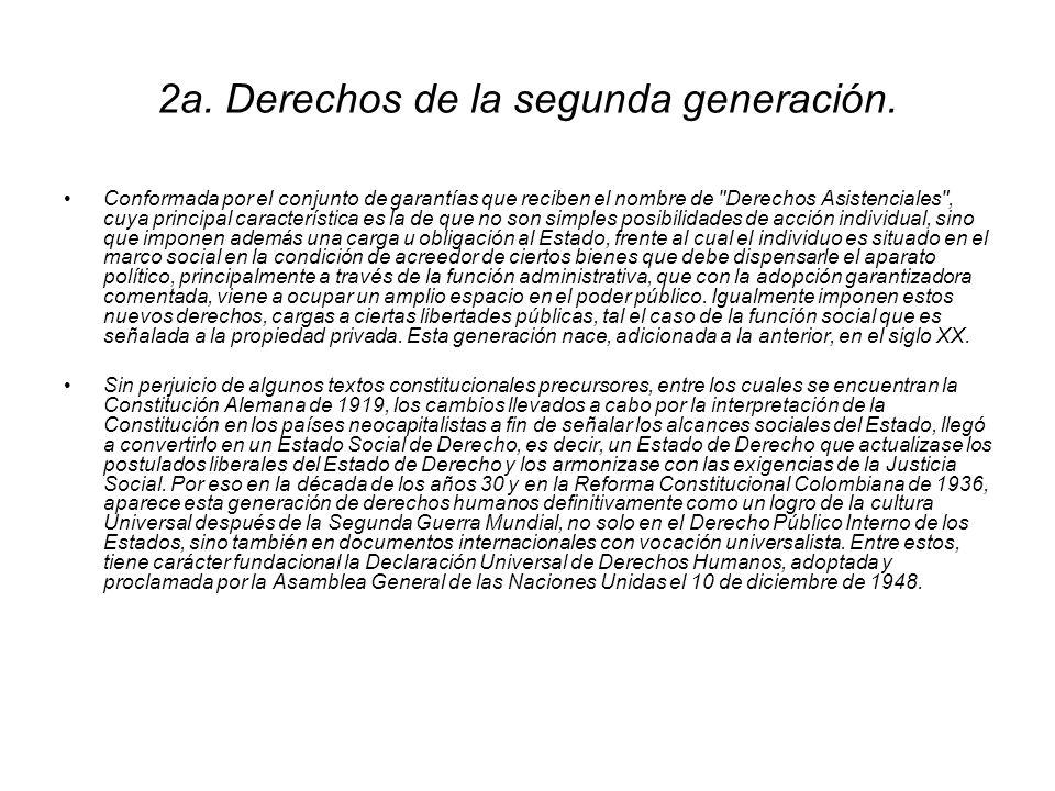 1a. Los derechos de la Primera Generación. Integrada por