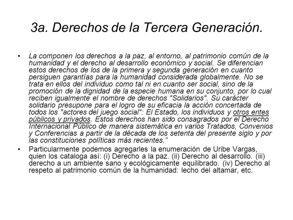 2a. Derechos de la segunda generación. Conformada por el conjunto de garantías que reciben el nombre de