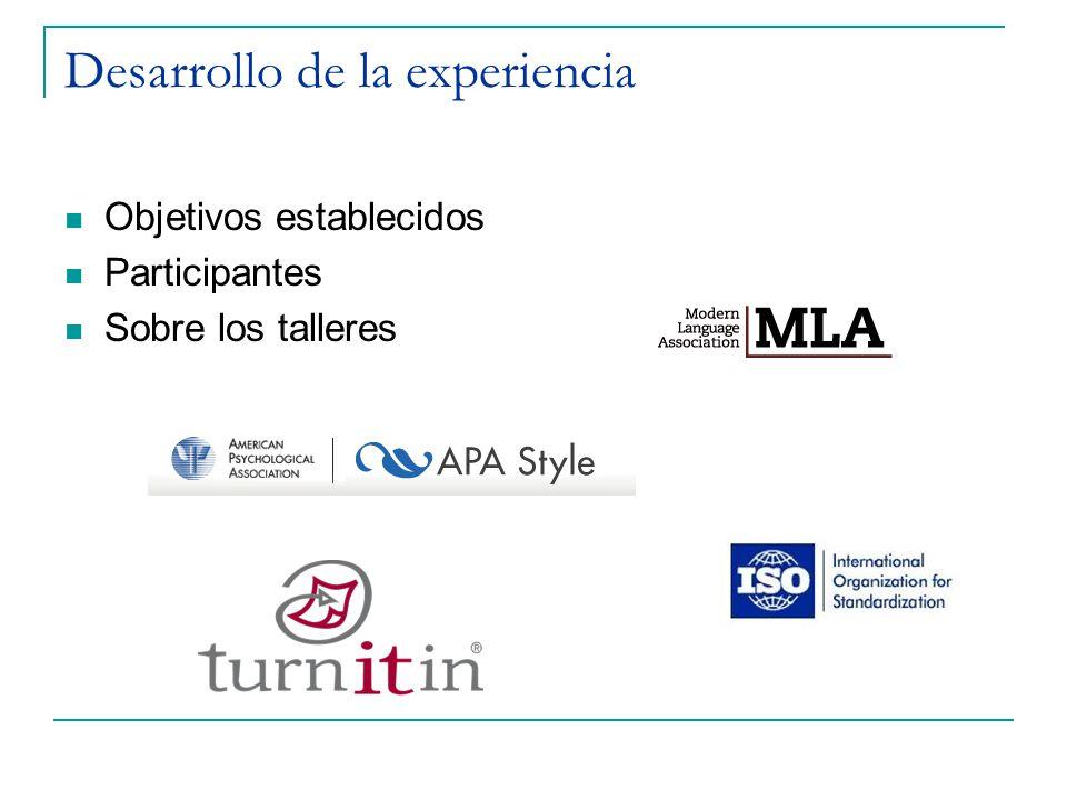 Desarrollo de la experiencia Objetivos establecidos Participantes Sobre los talleres
