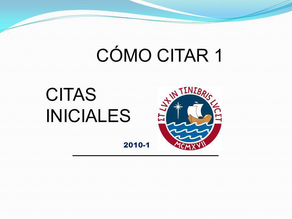 2010-1 CITAS INICIALES CÓMO CITAR 1