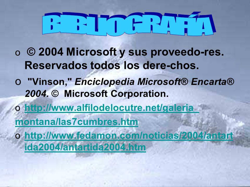o © 2004 Microsoft y sus proveedo-res. Reservados todos los dere-chos. o