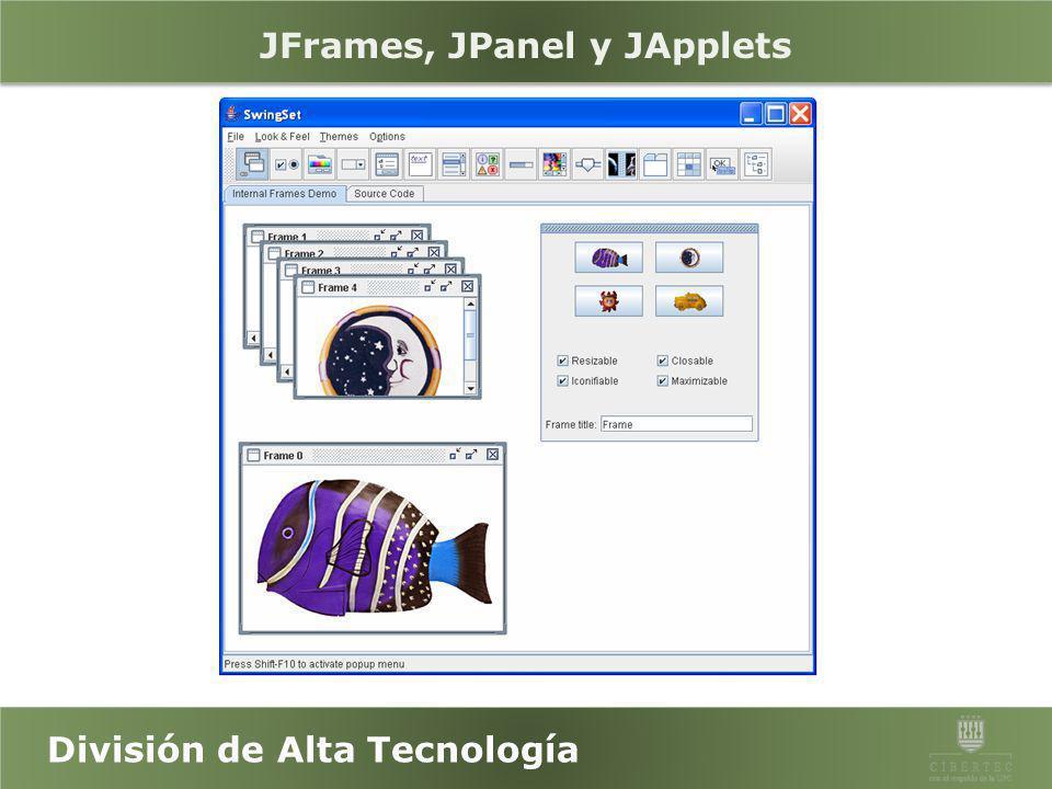 División de Alta Tecnología Java Swing Es parte del Java Foundation Classes (JFC). JFC provee facilidades para ayudar a los desarrolladores a construi