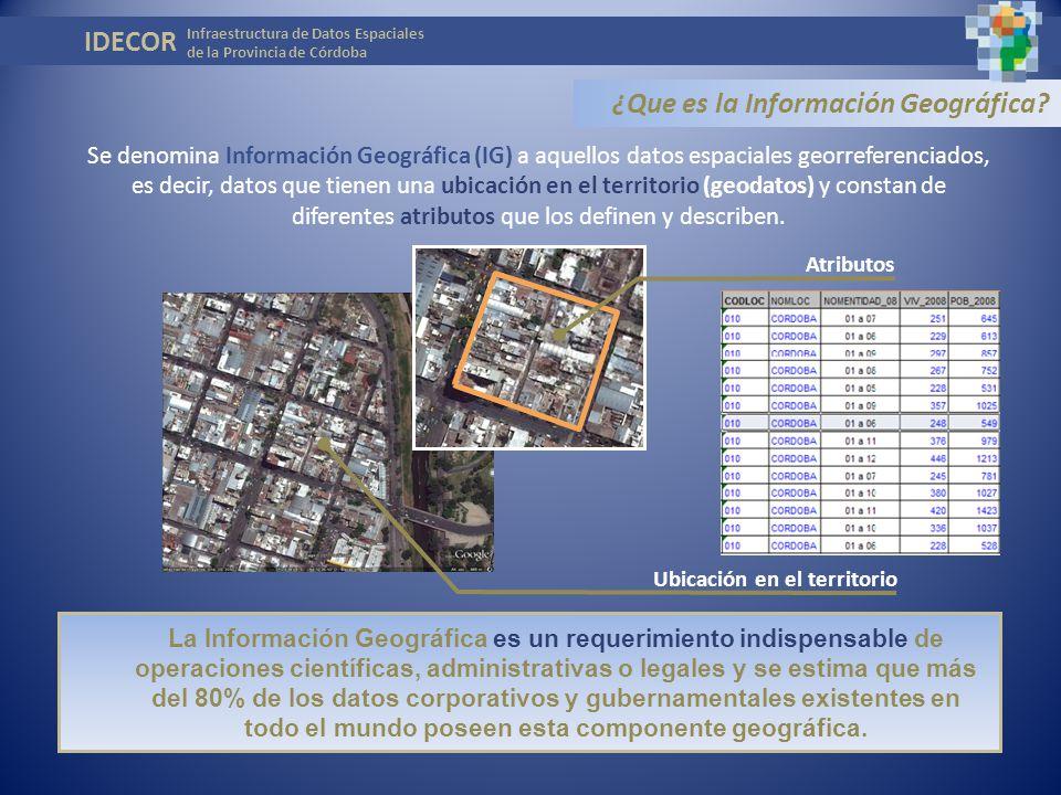 En el ámbito de la Administración Pública, la Información Geográfica es producida continuamente por diferentes áreas de Gobierno.