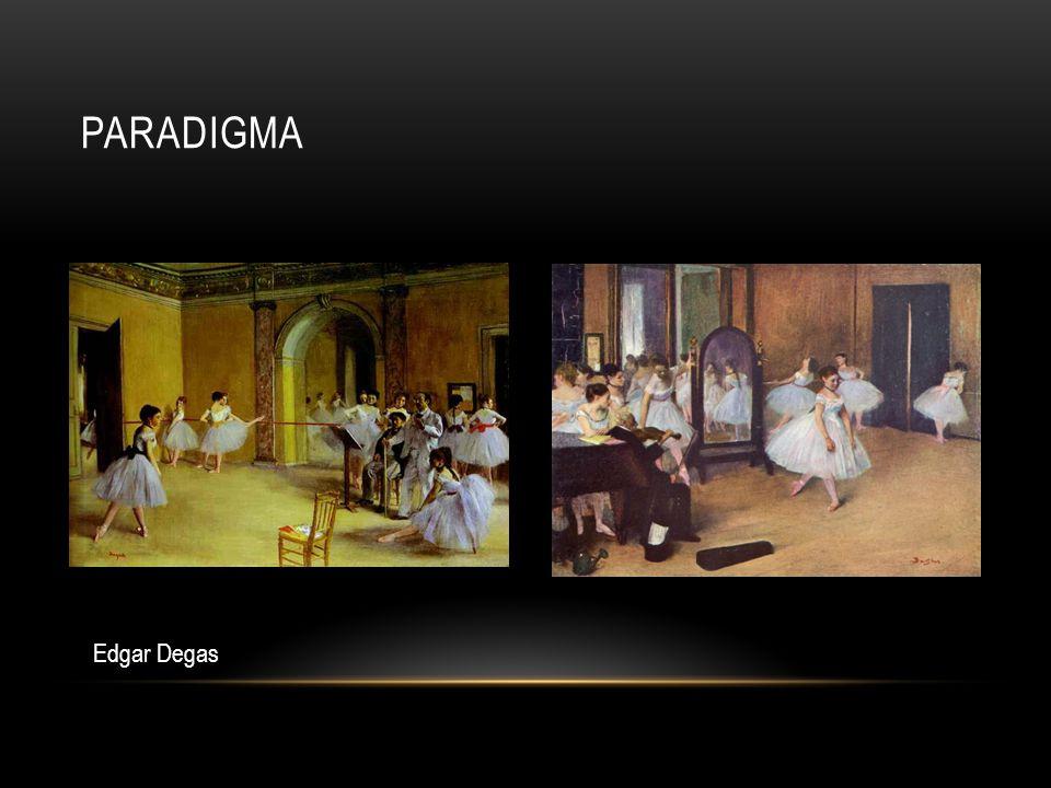 PARADIGMA Edgar Degas