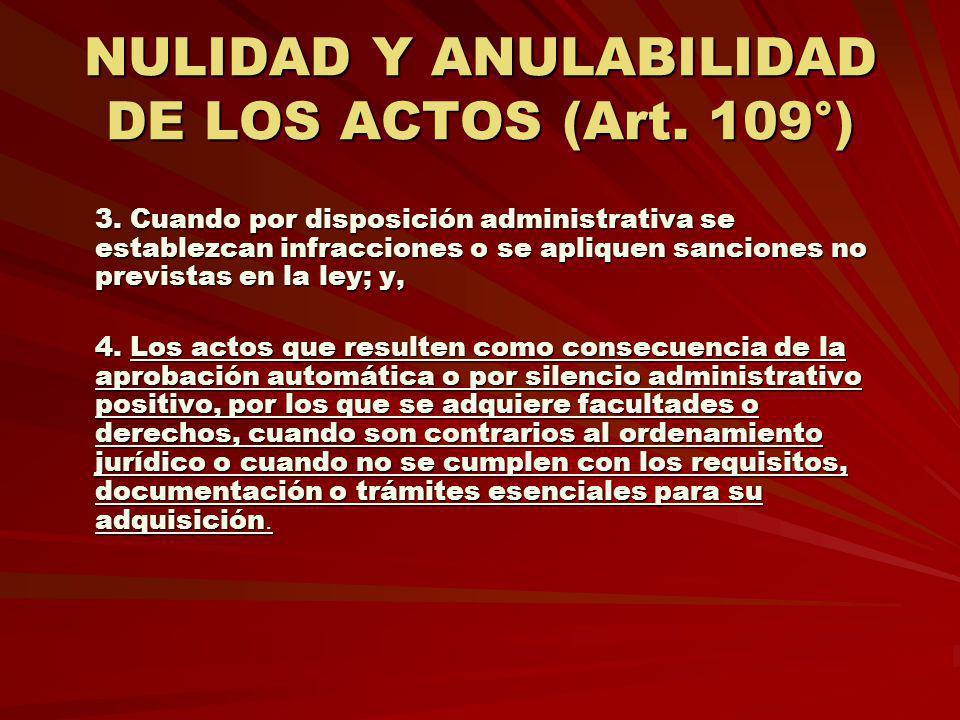 NULIDAD Y ANULABILIDAD DE LOS ACTOS (Art. 109°) 3. Cuando por disposición administrativa se establezcan infracciones o se apliquen sanciones no previs