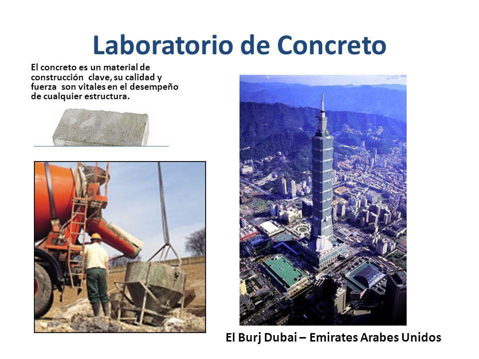 Laboratorio de Concreto El concreto es un material de construcción clave, su calidad y fuerza son vitales en el desempeño de cualquier estructura. El