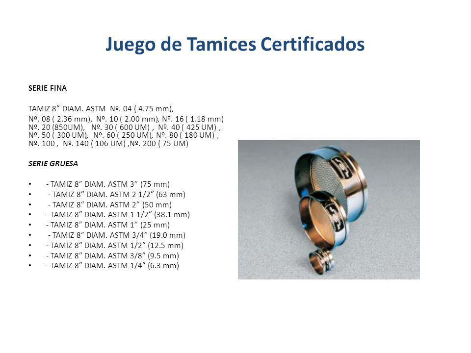 Juego de Tamices Certificados SERIE FINA TAMIZ 8 DIAM. ASTM Nº. 04 ( 4.75 mm), Nº. 08 ( 2.36 mm), Nº. 10 ( 2.00 mm), Nº. 16 ( 1.18 mm) Nº. 20 (850UM),