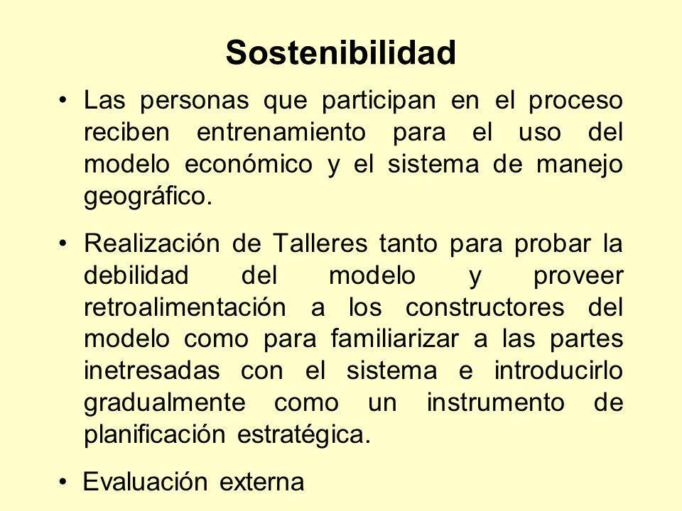 Sostenibilidad Las personas que participan en el proceso reciben entrenamiento para el uso del modelo económico y el sistema de manejo geográfico. Rea