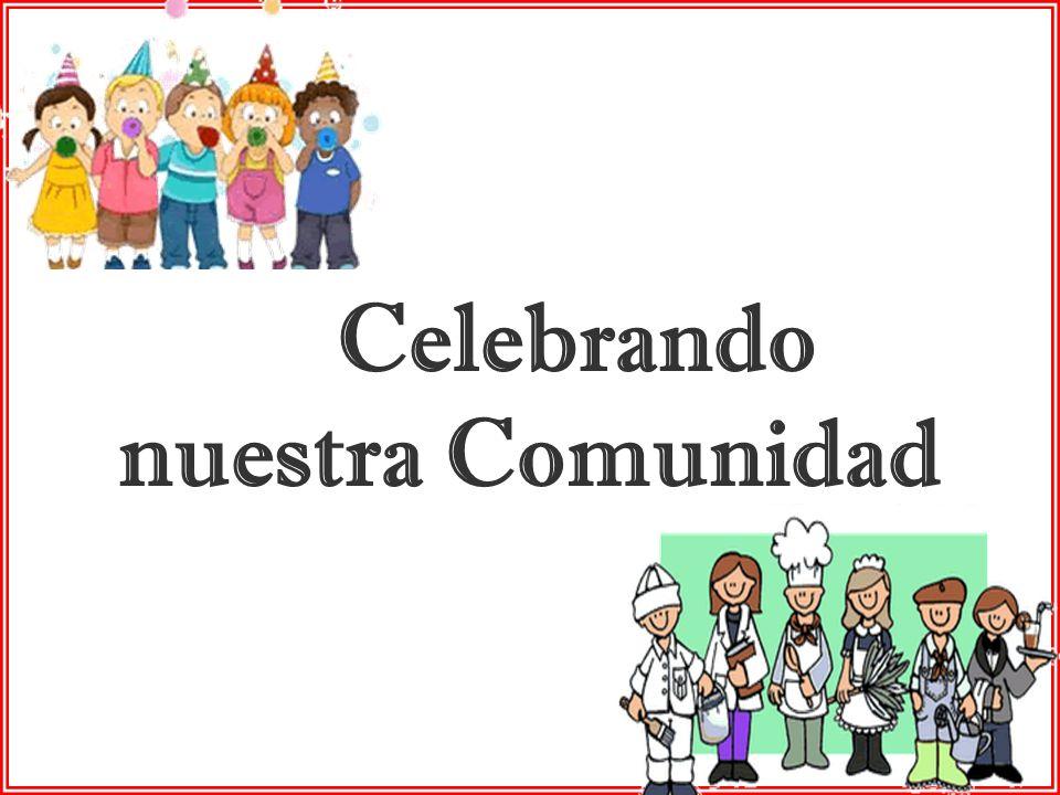nuestra Comunidad Celebrando