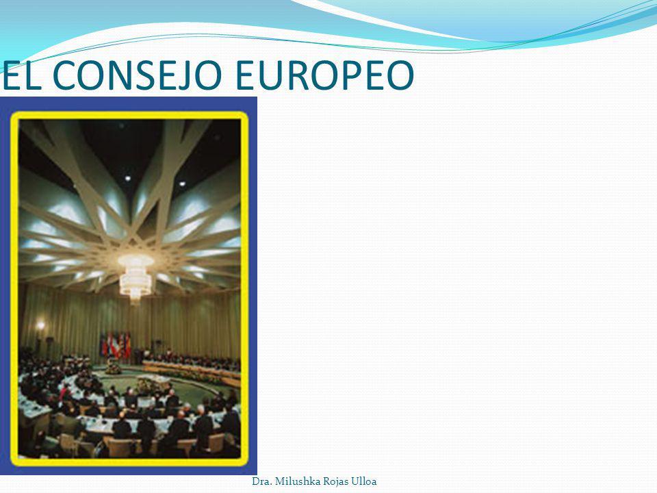 Dra. Milushka Rojas Ulloa EL CONSEJO EUROPEO