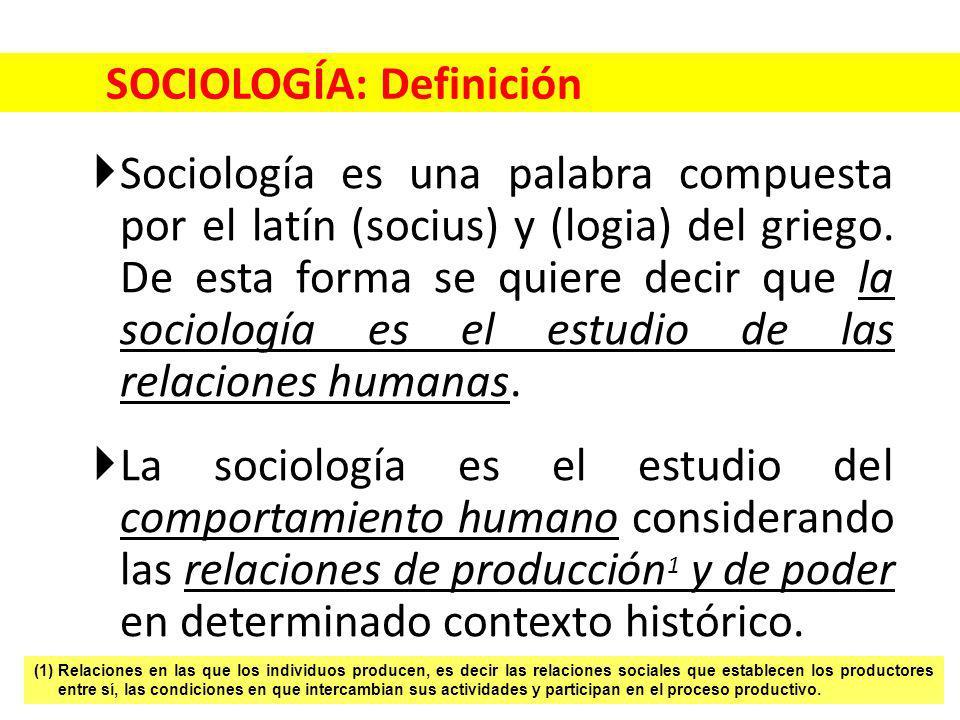 SOCIOLOGÍA: Definición Sociología es una palabra compuesta por el latín (socius) y (logia) del griego. De esta forma se quiere decir que la sociología