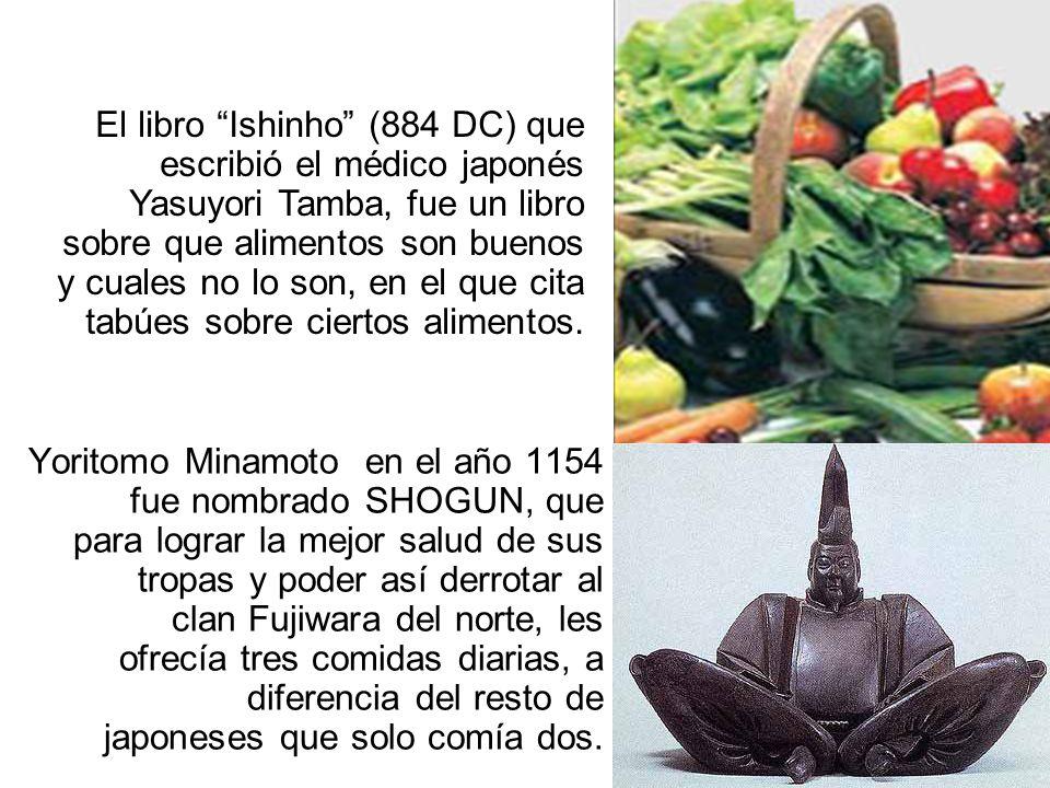 Yoritomo Minamoto en el año 1154 fue nombrado SHOGUN, que para lograr la mejor salud de sus tropas y poder así derrotar al clan Fujiwara del norte, les ofrecía tres comidas diarias, a diferencia del resto de japoneses que solo comía dos.