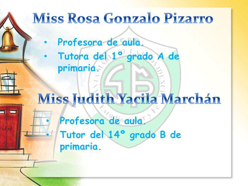 Profesora de Inglés.Tiene a su cargo el curso de Inglés.