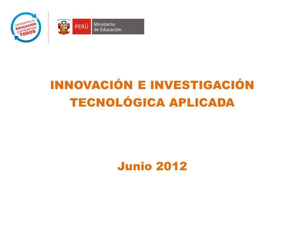 INNOVACIÓN E INVESTIGACIÓN TECNOLÓGICA APLICADA Junio 2012