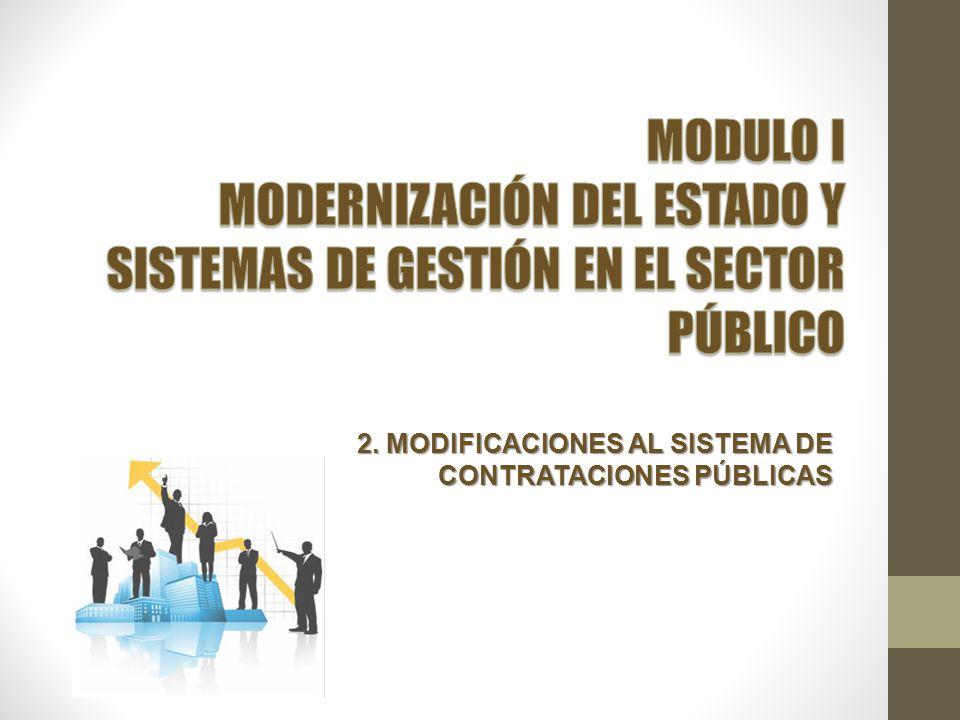 2. MODIFICACIONES AL SISTEMA DE CONTRATACIONES PÚBLICAS