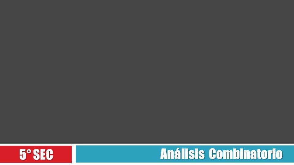 Análisis Combinatorio 5° SEC