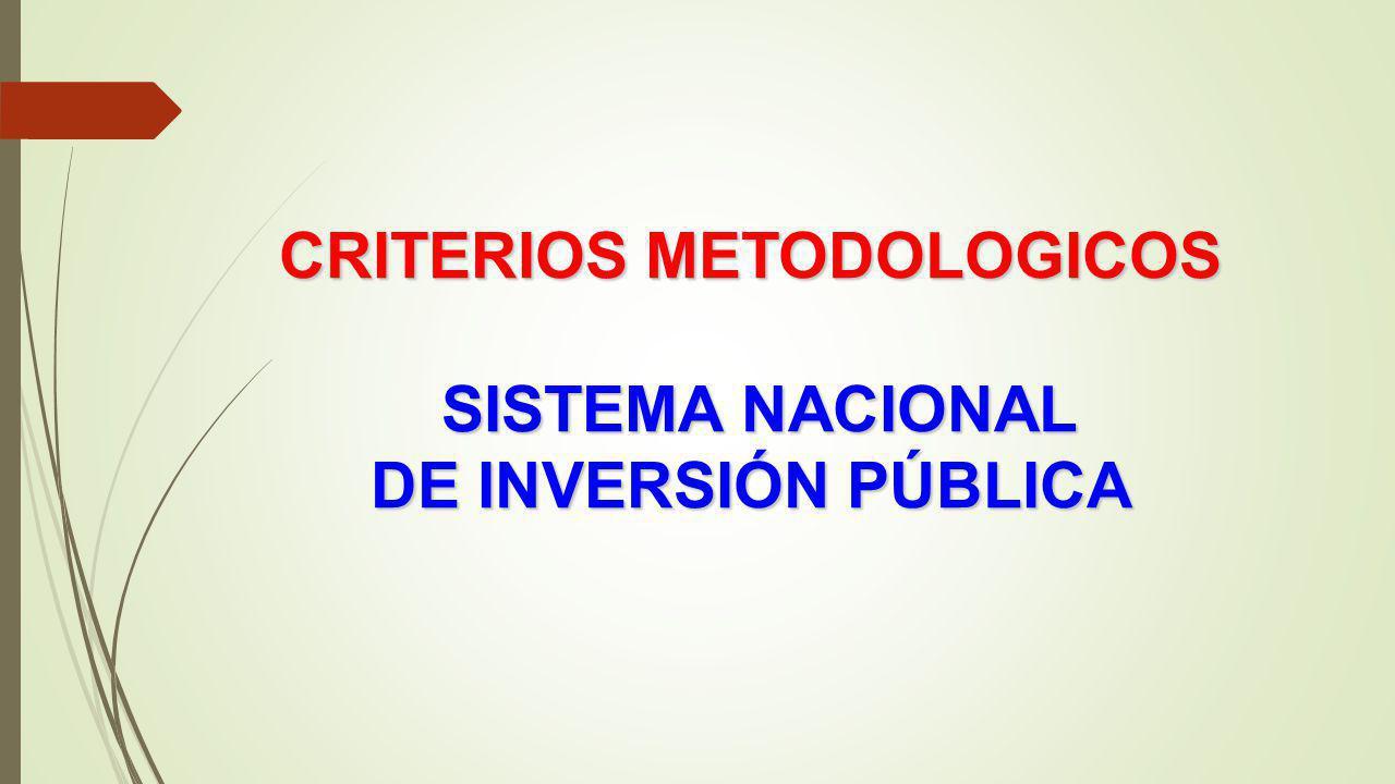 CRITERIOS METODOLOGICOS SISTEMA NACIONAL DE INVERSIÓN PÚBLICA