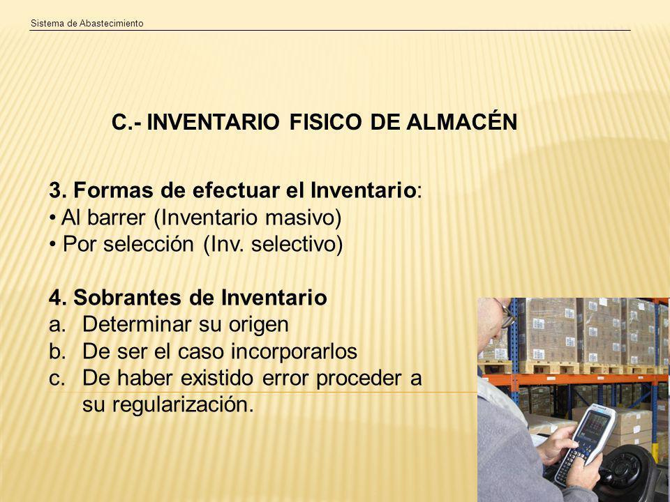 Sistema de Abastecimiento C.- INVENTARIO FISICO DE ALMACÉN 3.