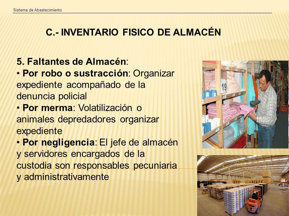 Sistema de Abastecimiento C.- INVENTARIO FISICO DE ALMACÉN 5.