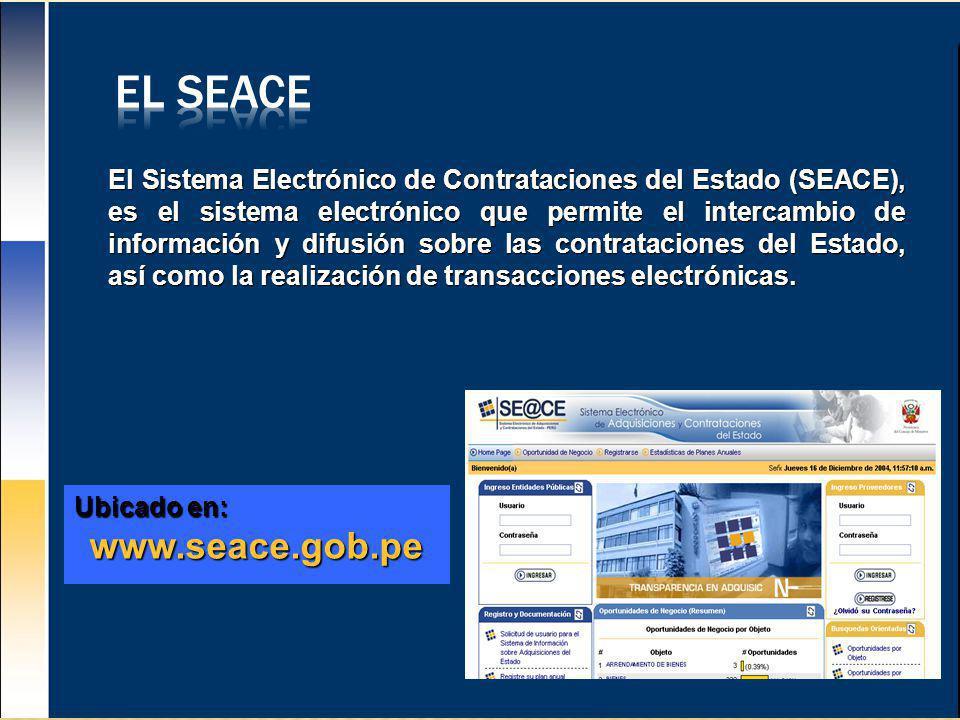 El Sistema Electrónico de Contrataciones del Estado (SEACE), es el sistema electrónico que permite el intercambio de información y difusión sobre las contrataciones del Estado, así como la realización de transacciones electrónicas.