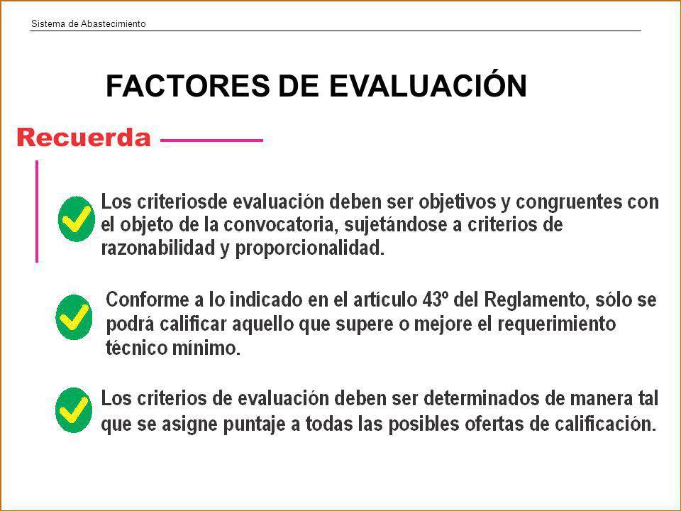 Sistema de Abastecimiento FACTORES DE EVALUACIÓN
