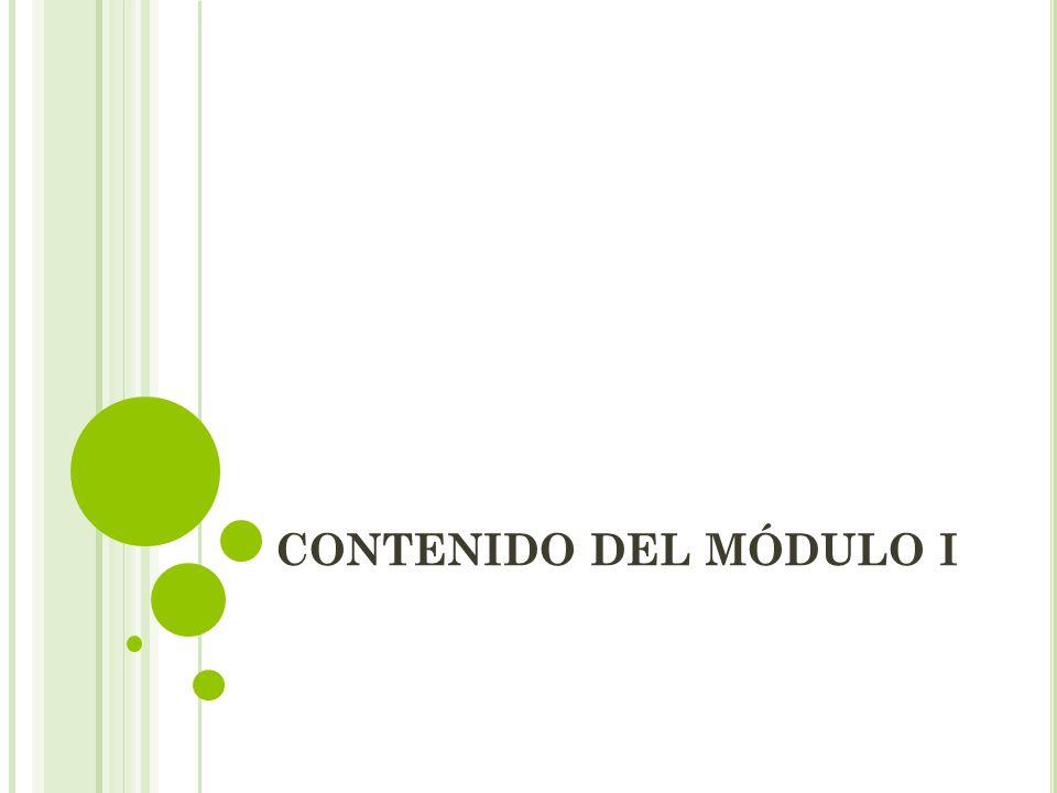 CONTENIDO DEL MÓDULO I