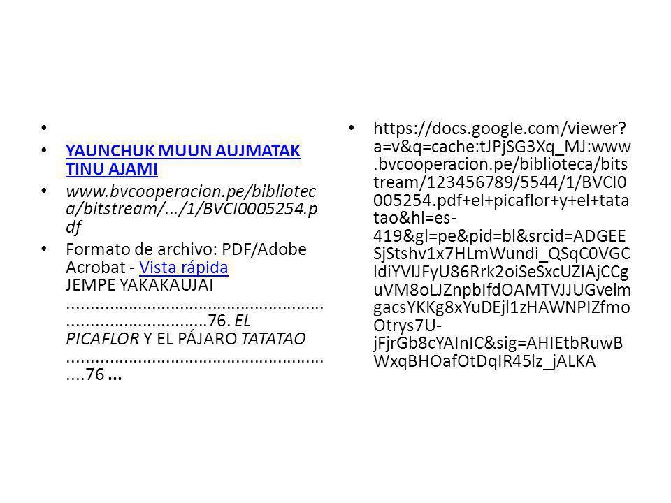 YAUNCHUK MUUN AUJMATAK TINU AJAMI YAUNCHUK MUUN AUJMATAK TINU AJAMI www.bvcooperacion.pe/bibliotec a/bitstream/.../1/BVCI0005254.p df Formato de archivo: PDF/Adobe Acrobat - Vista rápida JEMPE YAKAKAUJAI.....................................................................................76.