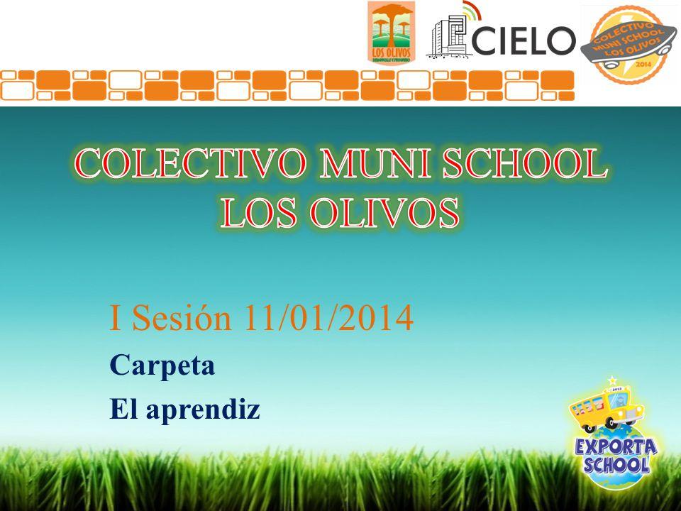 I Sesión 11/01/2014 Carpeta El aprendiz