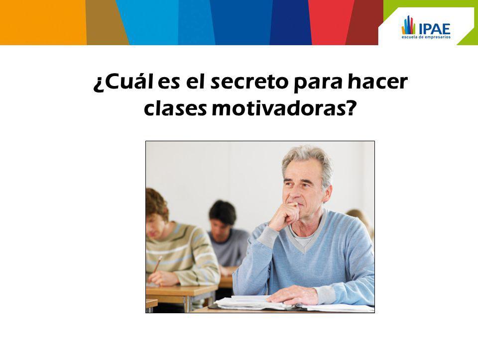 ¿Cuál es el secreto para hacer clases motivadoras?