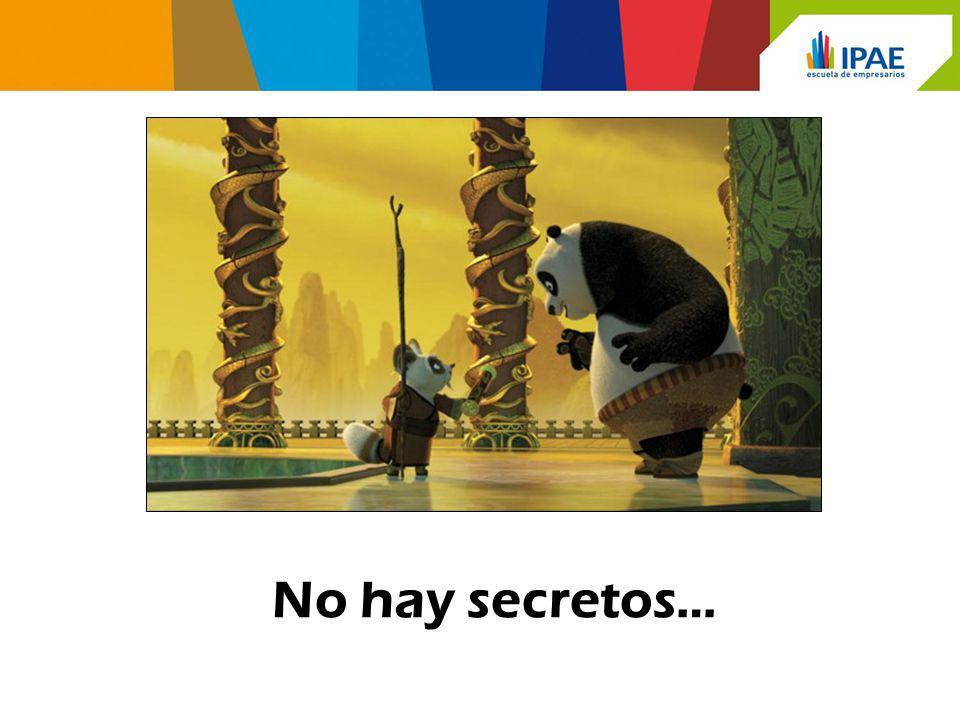 No hay secretos…