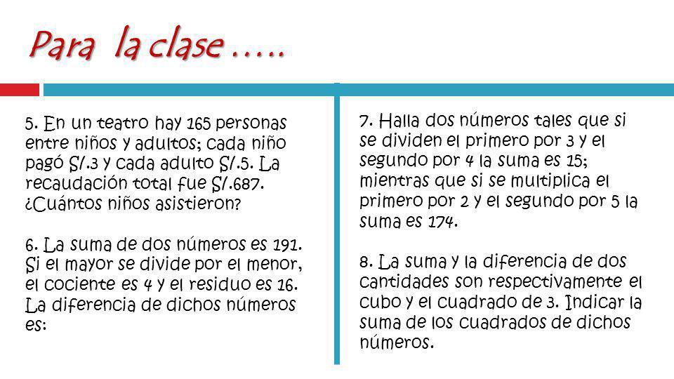 Para la clase …..5.