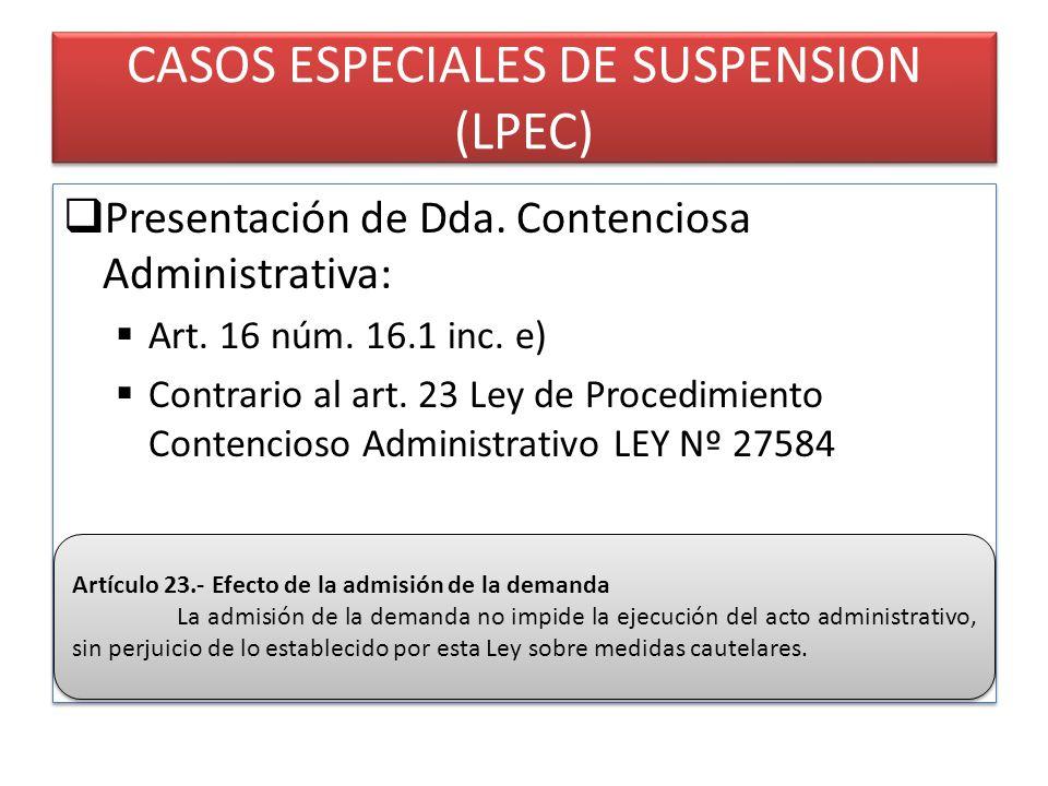 CASOS ESPECIALES DE SUSPENSION (LPEC) Presentación de Dda.