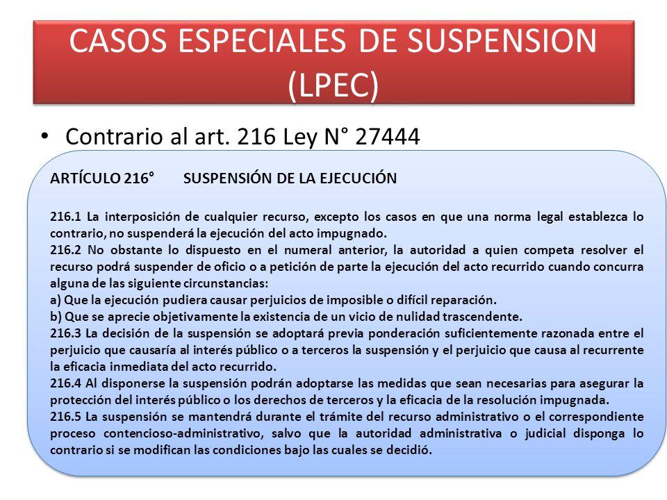 CASOS ESPECIALES DE SUSPENSION (LPEC) Contrario al art.
