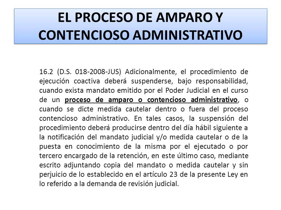 EL PROCESO DE AMPARO Y CONTENCIOSO ADMINISTRATIVO 16.2 (D.S.