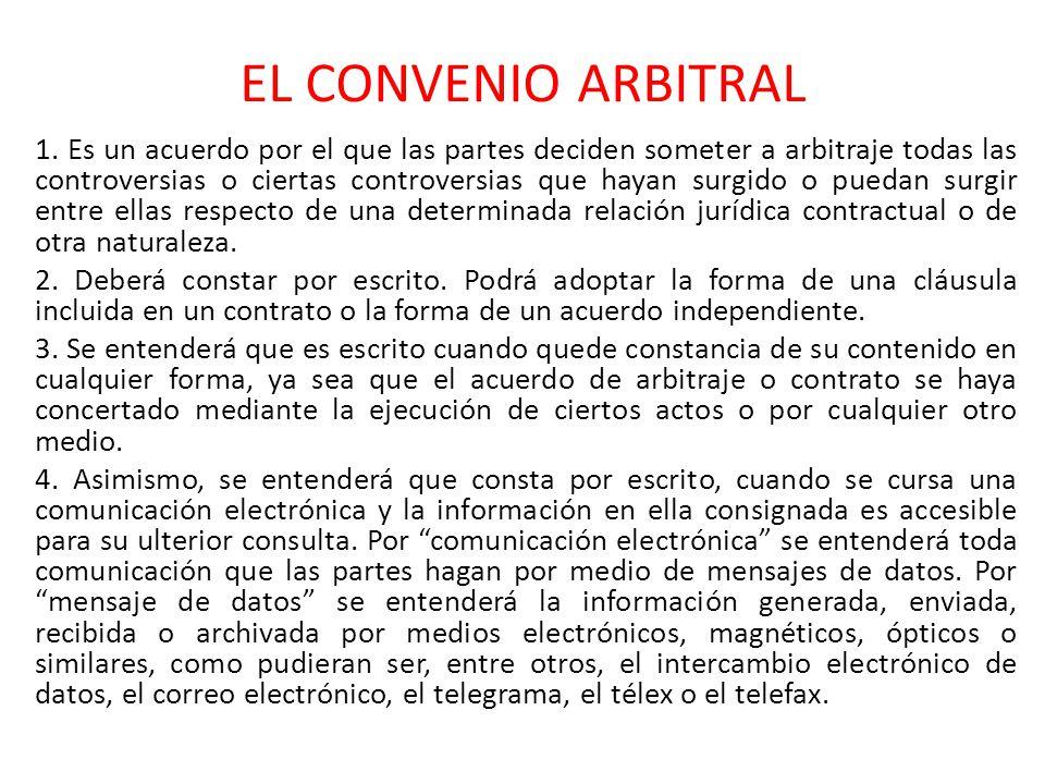 EL CONVENIO ARBITRAL 5.