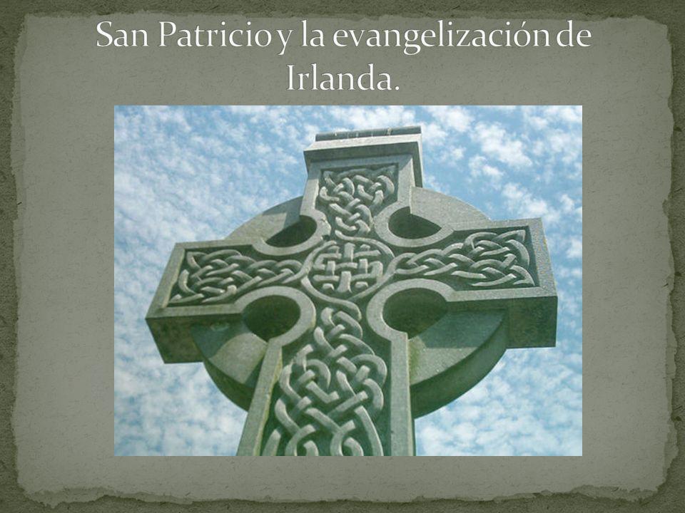 Irlanda fue evangelizada por San Patricio durante el siglo V d.C.