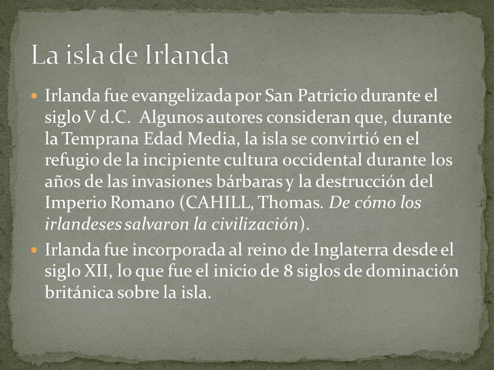 Irlanda fue evangelizada por San Patricio durante el siglo V d.C. Algunos autores consideran que, durante la Temprana Edad Media, la isla se convirtió