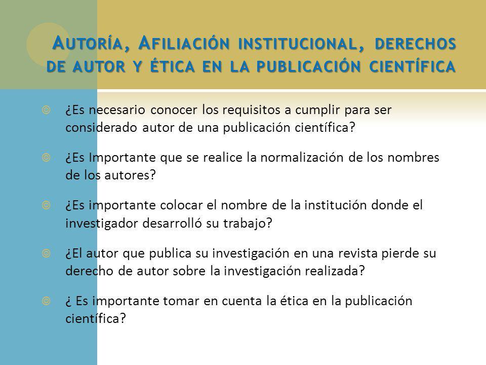 ¿Es necesario conocer los requisitos a cumplir para ser considerado autor de una publicación científica.