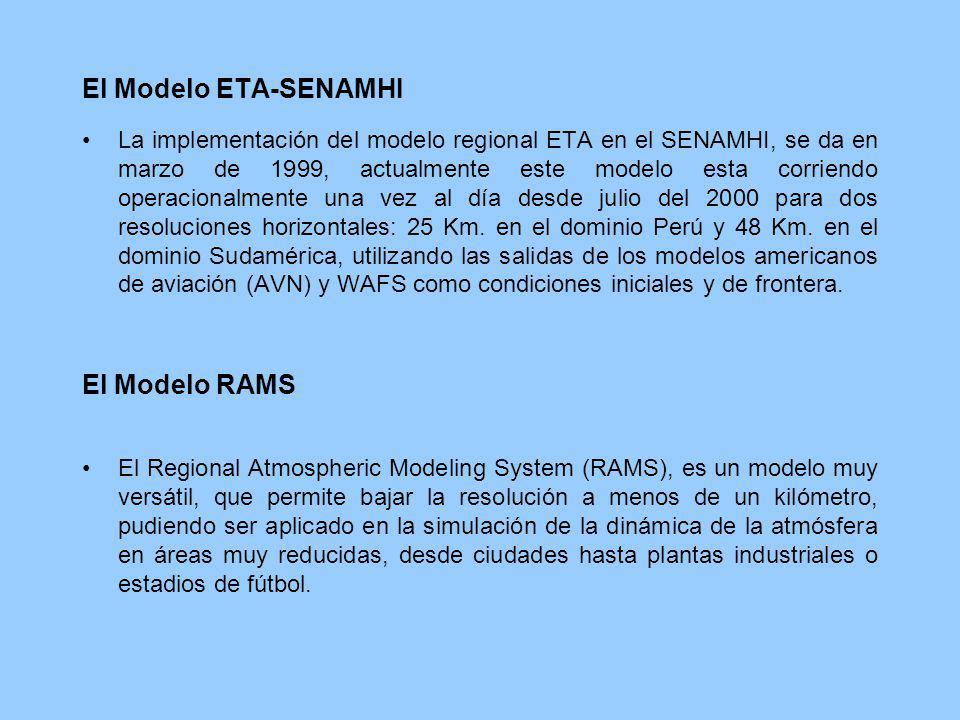 El Modelo ETA-SENAMHI La implementación del modelo regional ETA en el SENAMHI, se da en marzo de 1999, actualmente este modelo esta corriendo operacio