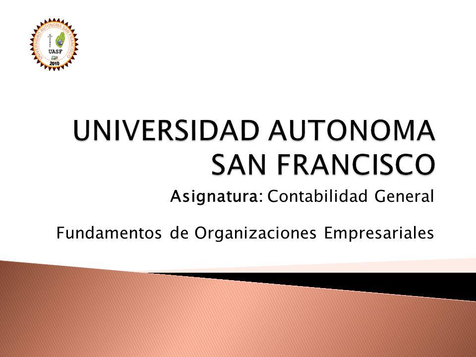 Asignatura: Contabilidad General Fundamentos de Organizaciones Empresariales