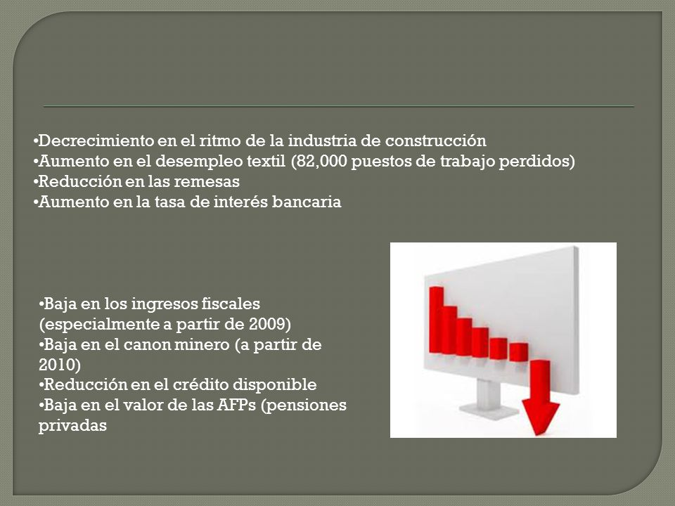 Baja en los precios de los minerales Baja en la expansión de la minería Baja en los niveles de inversión extranjera directa (especialmente en minería,