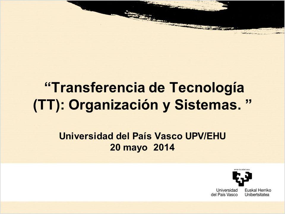 Transferencia de Tecnología (TT): Organización y Sistemas.