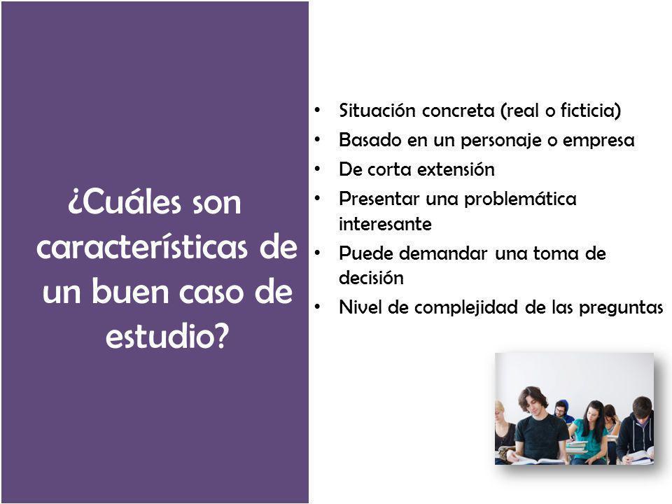 ¿Cuáles son características de un buen caso de estudio.