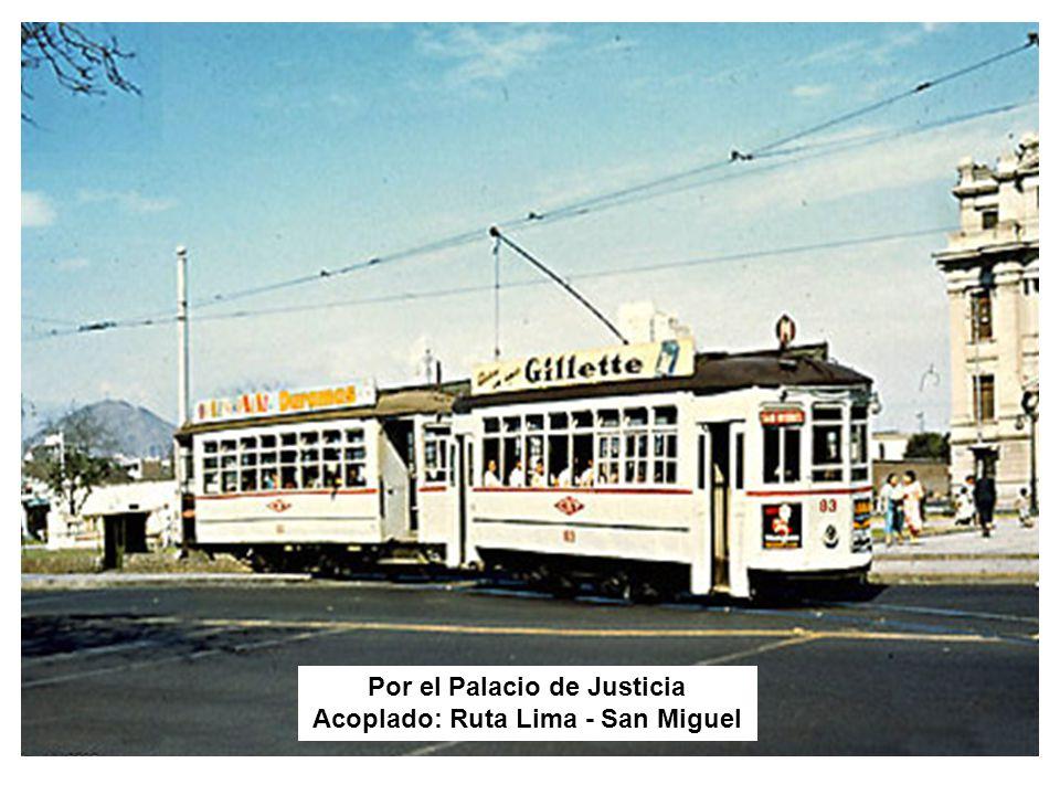 Por el Palacio de Justicia Acoplado: Ruta Lima - San Miguel