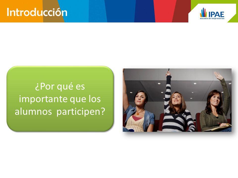 ¿Por qué es importante que los alumnos participen? Introducción