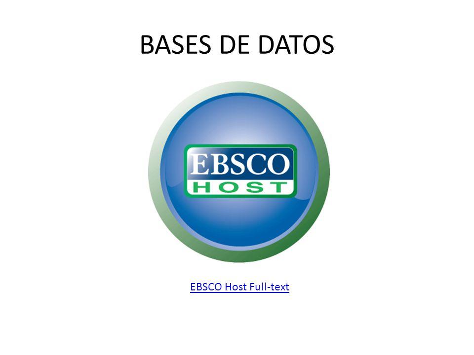 EBSCO Host Full-text BASES DE DATOS