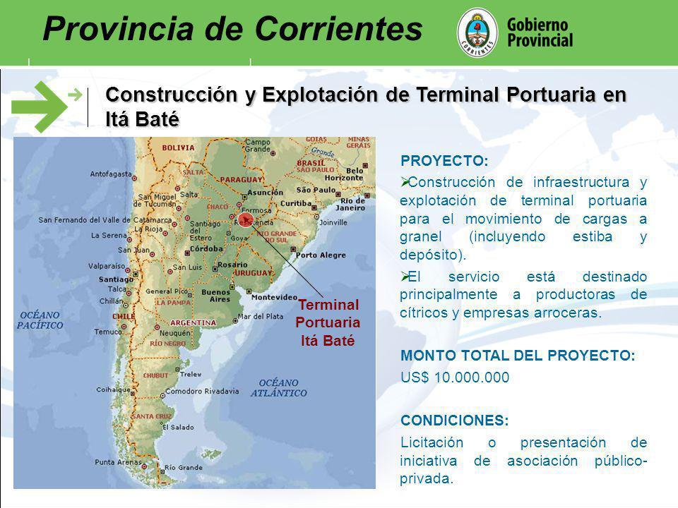 Construcción y Explotación de Terminal Portuaria en Itá Baté Terminal Portuaria Itá Baté PROYECTO: Construcción de infraestructura y explotación de te