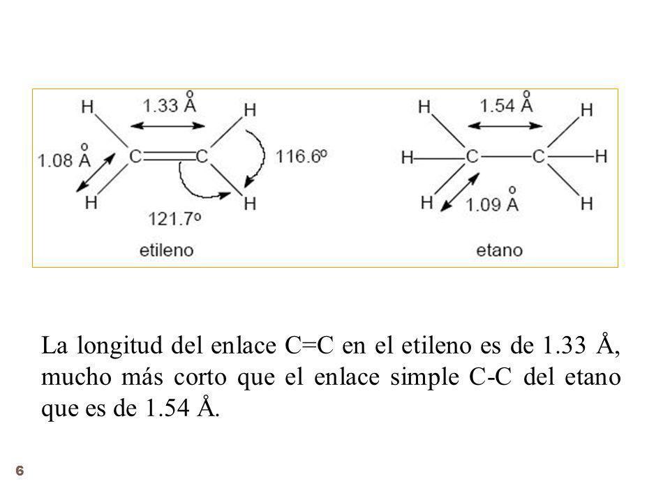La longitud del enlace C=C en el etileno es de 1.33 Å, mucho más corto que el enlace simple C-C del etano que es de 1.54 Å.
