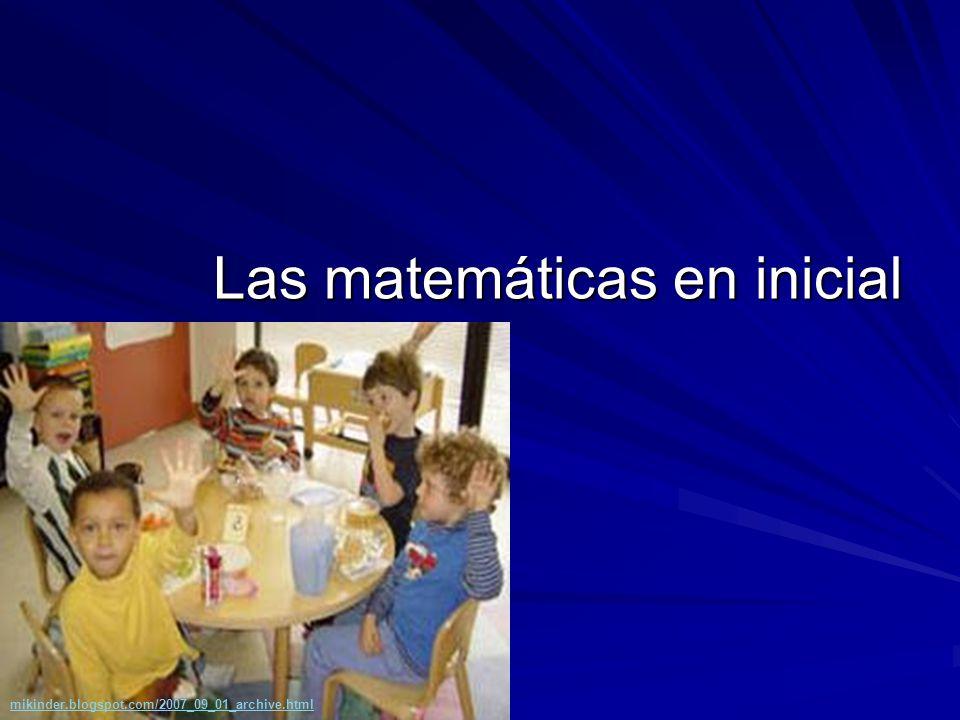 Las matemáticas en inicial mikinder.blogspot.com/2007_09_01_archive.html